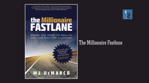 The Millionaire Fastlane | Insights Success